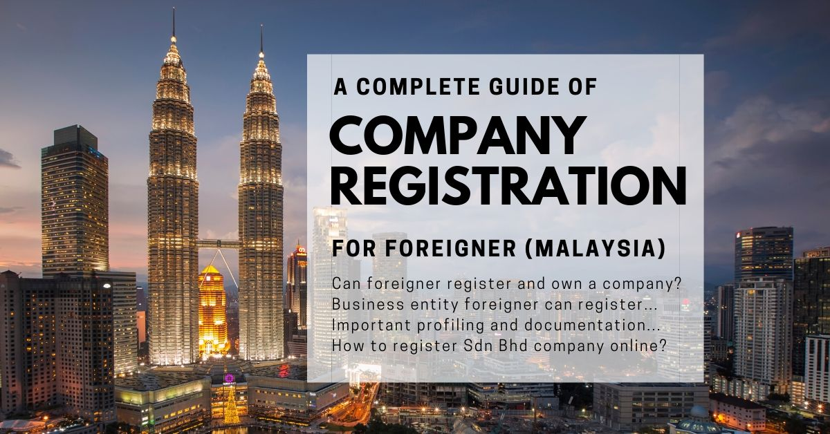 Malaysian Company Registration for foreigner online