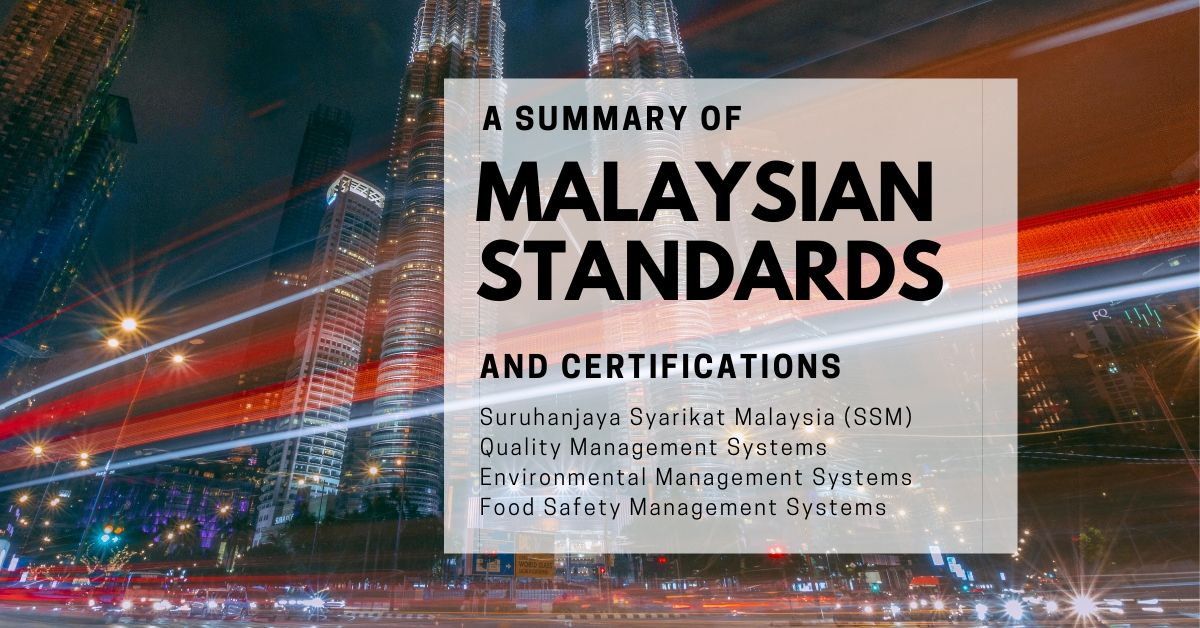 Malaysian Standards and certifications for company and business in Malaysia